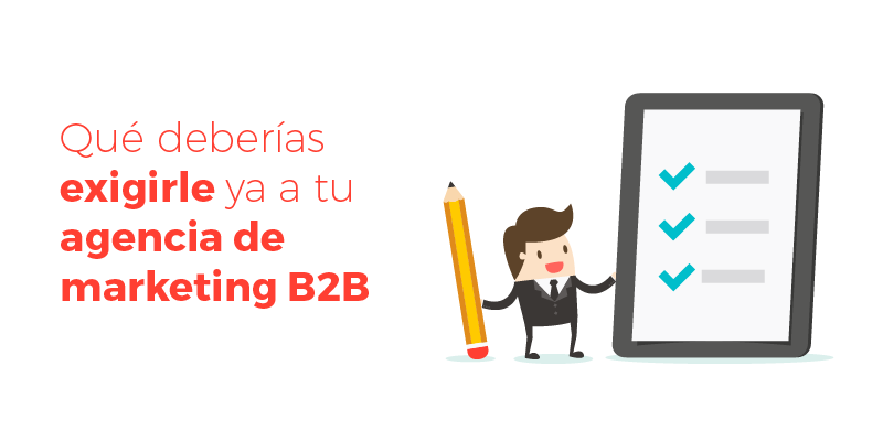 exigencias-agencia-marketing-b2b