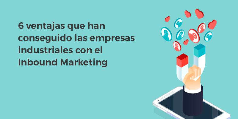 ventajas-empresas-industriales-inbound-marketing